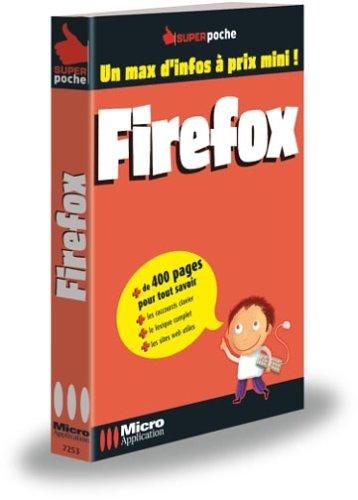 Firefox & Thunderbird par Alexandre Boni, Nicolas Stemart