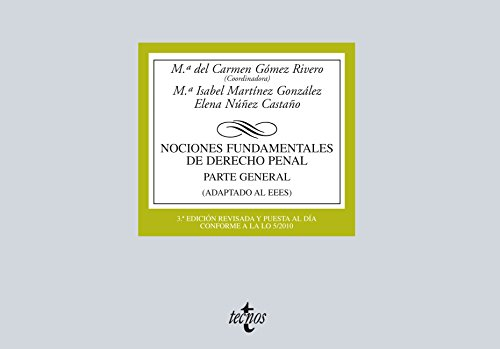 Nociones Fundamentales de Derecho Penal (Derecho - Biblioteca Universitaria De Editorial Tecnos) por Mª del Carmen Gómez Rivero