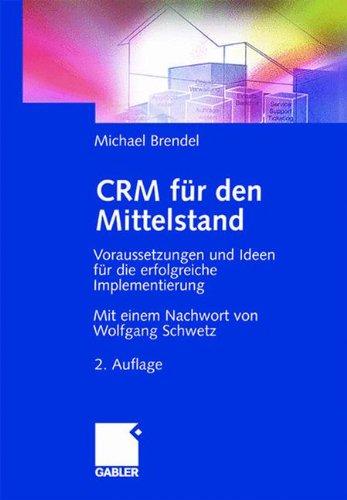 CRM für den Mittelstand: Voraussetzungen und Ideen für die erfolgreiche Implementierung