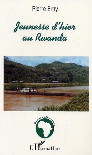 Jeunesse d'hier au rwanda par Pierre Erny