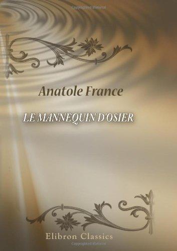 Le mannequin d'osier par Anatole France