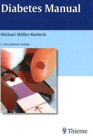 Diabetes Manual. par Michael Müller-Korbsch