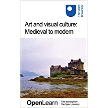 Art and visual culture: Medieval to modern (English Edition)