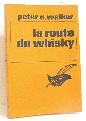La route du whisky