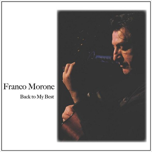 Back to My Best by Franco Morone (2012-08-03)