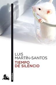 Tiempo De Silencio par Luis Martín-Santos