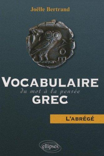 Vocabulaire grec : Du mot  la pense  L'abrg