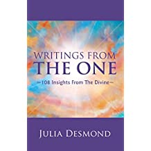 Writings from the One: The Experiential Guide to the Field of Grace Through Deeksha