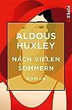 Nach vielen Sommern: Roman - Aldous Huxley