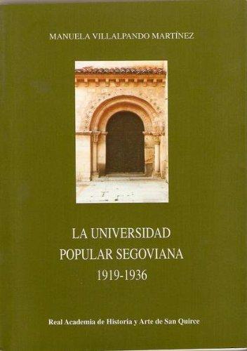 LA UNIVERSIDAD POPULAR SEGOVIANA 1919-1936.
