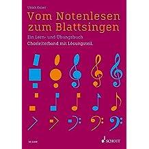 Vom Notenlesen zum Blattsingen: Ein Lern- und Übungsbuch. Lehrerband.