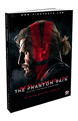 Guide Metal Gear Solid V : The Phantom