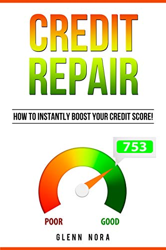 Credit Repair: How to Instantly Boost Your Credit Score! (English ...