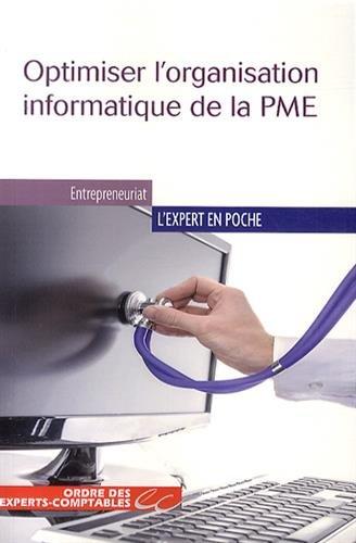 Optimiser l'organisation informatique de la PME par Yves Le Dain