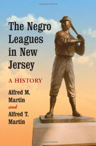 The Negro Leagues in New Jersey: A History (Co-baseball-jersey)