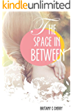 The Space in Between (English Edition)