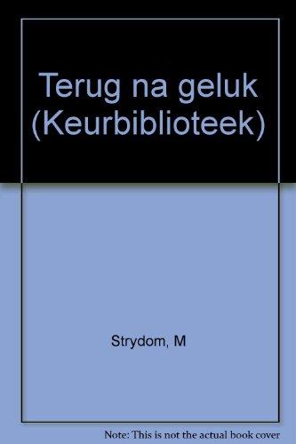 Terug na geluk (Keurbiblioteek) (Afrikaans Edition)