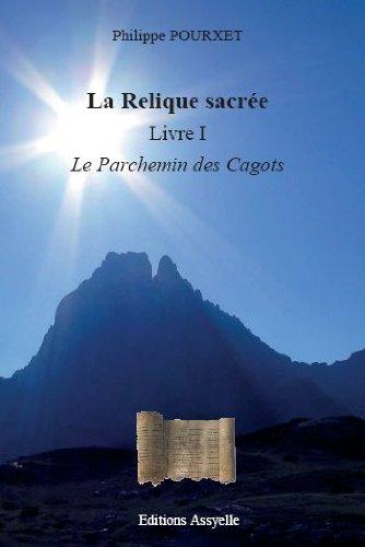 La Relique Sacrée, Livre I : le Parchemin des Cagots