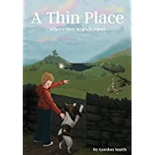 A Thin Place: Where Two Worlds Meet