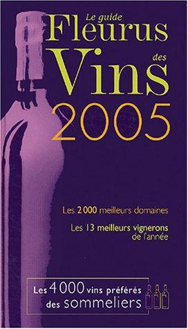 Le guide Fleurus des Vins 2005 par Pierre Vanberg