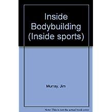Inside Bodybuilding (Inside sports)