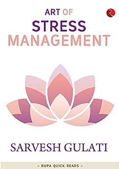Art of Stress Management (Rupa Quick Reads) by [Gulati, Sarvesh]
