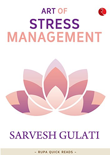 Art of Stress Management (Rupa Quick Reads)