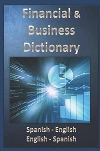 Financial & Business Dictionary Spanish - English - English Spanish (Eurodiccionarios)