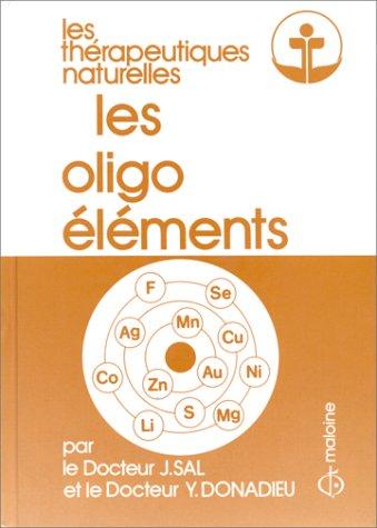 Les oligo-éléments: Thérapeutiques naturelles