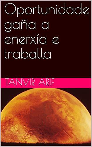 Oportunidade gaña a enerxía e traballa  (Galician Edition) por Tanvir arif