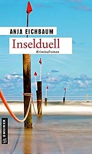 Inselduell: Kriminalroman (Ruth Keiser und Martin Ziegler 4)
