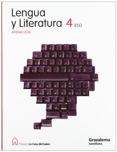 Proyecto la casa del saber, lengua y literatura, 4 eso (andalucía)