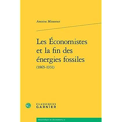 Les Economistes et la fin des energies fossiles (1865-1931)
