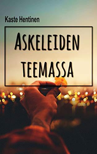 Askeleiden teemassa (Finnish Edition) (Kindle-kaste)