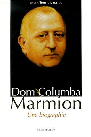 Dom Columba Marmion par Mark Tiernay