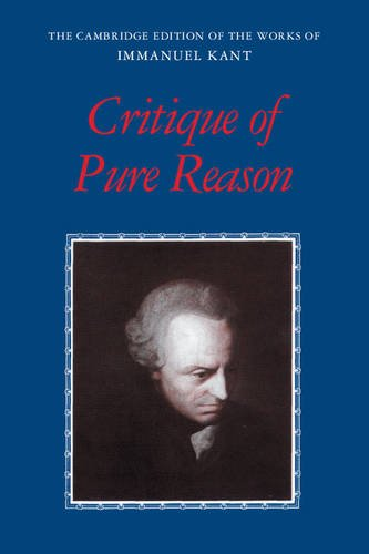 Critique of Pure Reason Paperback (The Cambridge Edition of the Works of Immanuel Kant)