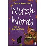 [( Witch Words: Poems of Magic and Mystery )] [by: Robert Fisher] [Oct-1998]