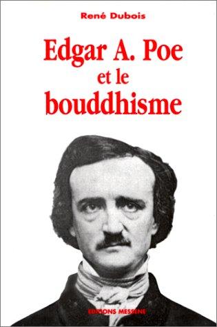 Edgar A. Poe et le bouddhisme par René Dubois