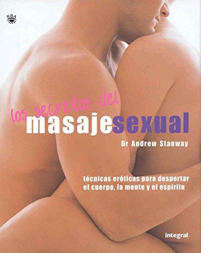 El secreto del masaje sexual (OTROS INTEGRAL) por Andrew Stanway