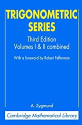 Trigonometric Series: 1&2 (Cambridge Mathematical Library)