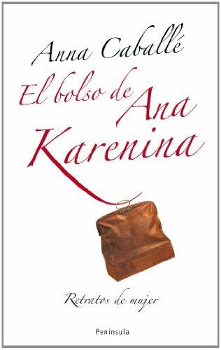 El bolso de Ana Karenina (ATALAYA PEQUEÑO) por Anna Caballé Masforroll