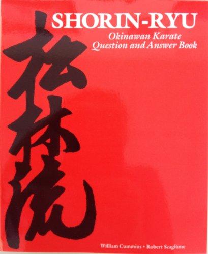 Shorin-Ryu Okinawan Karate Question and Answer Book (English Edition) por Robert Scaglione