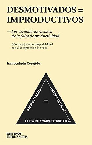 Desmotivados = Improductivos (One Shot) por Inmaculada Cerejido