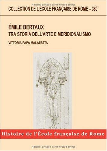 Emile Bertaux, Tra storia dell'arte e meridionalismo : La genesi de l'art dans l'Italie méridionale
