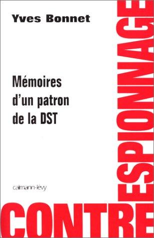 Contre-espionnage, mémoires d'un patron de la DST