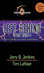 The Underground: 6 (Left Behind: The Kids)