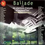 Ballade avec les pianistes fran�ais d...