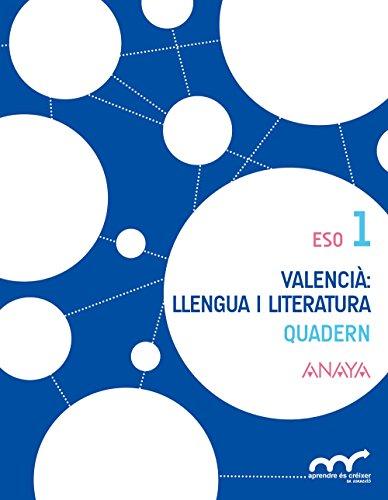 Valencià: llengua i literatura 1. Quadern. (Aprendre és créixer en connexió) - 9788467833270
