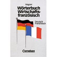 Wörterbuch Wirtschaftsfranzösisch, Deutsch-Französisch