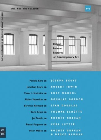 Robert Lehman Lectures on Contemporary Art: No.3 (Dia Art Foundation, New York) by Karen Kelly (2004-01-31)